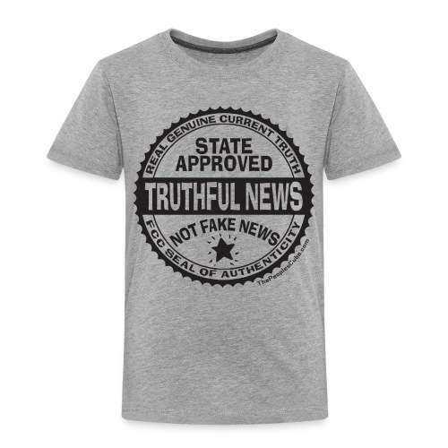 Truthful News FCC Seal - Toddler Premium T-Shirt