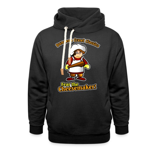 Fear the Cheesemaker! - Shawl Collar Hoodie