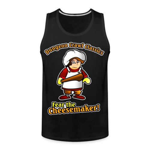Fear the Cheesemaker! - Men's Premium Tank