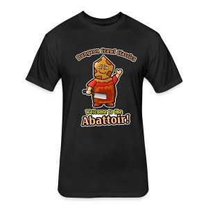 Welcome to the Abattoir! - Fitted Cotton/Poly T-Shirt by Next Level