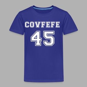 Covfefe 45 sports jersey - Toddler Premium T-Shirt