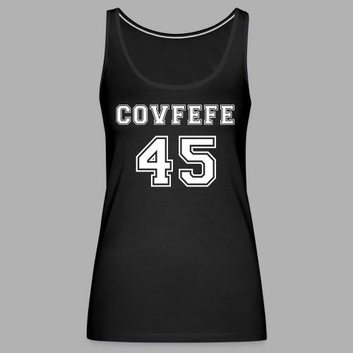 Covfefe 45 sports jersey - Women's Premium Tank Top