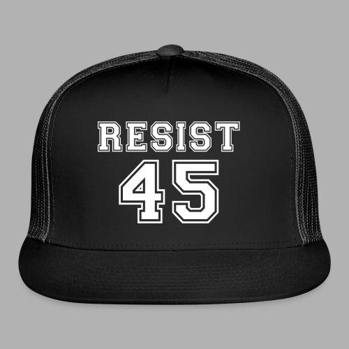 Resist 45 - Trucker Cap