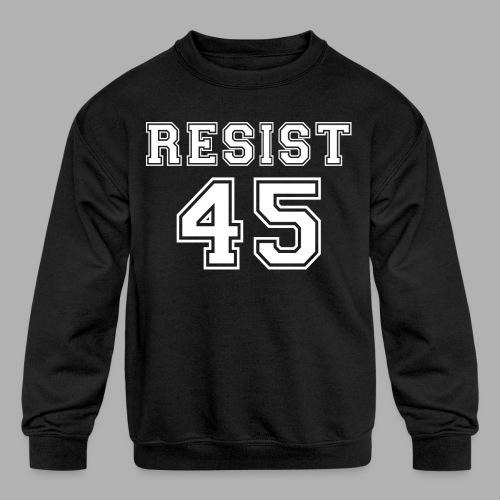 Resist 45 - Kids' Crewneck Sweatshirt