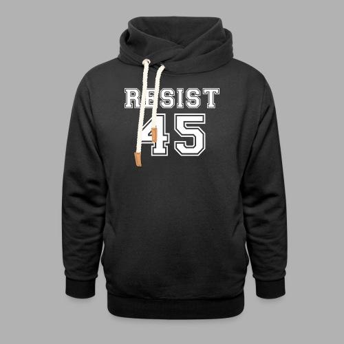 Resist 45 - Shawl Collar Hoodie