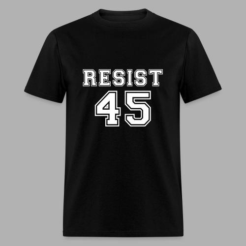 Resist 45 - Men's T-Shirt