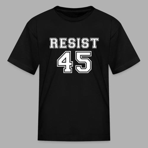Resist 45 - Kids' T-Shirt