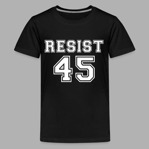 Resist 45 - Kids' Premium T-Shirt