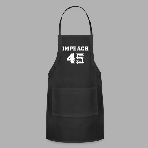 Impeach 45 - Adjustable Apron