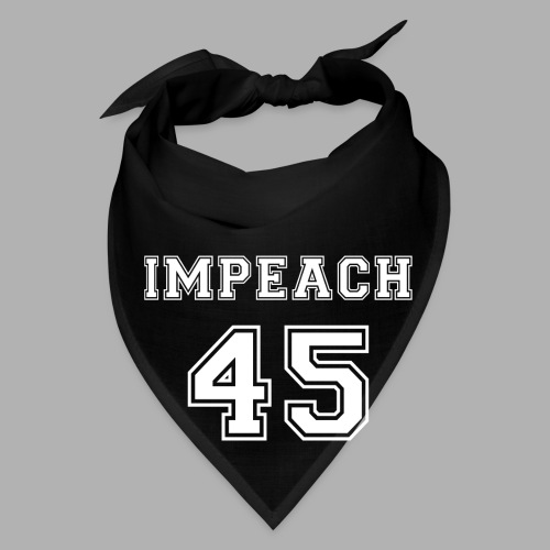 Impeach 45 - Bandana
