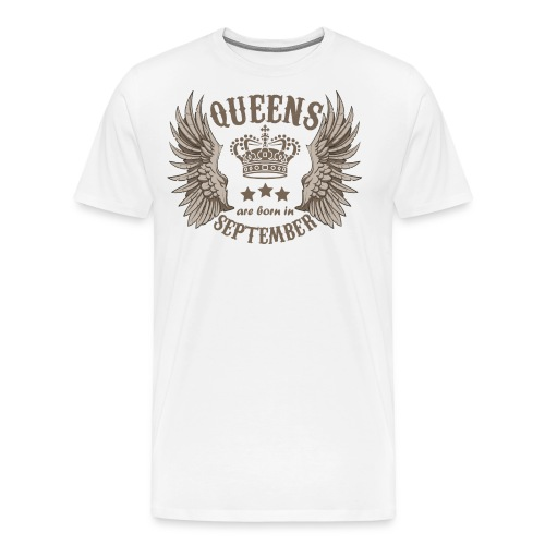 Queens are born in September - Men's Premium T-Shirt