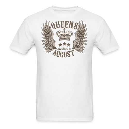 Queens are born in August - Men's T-Shirt