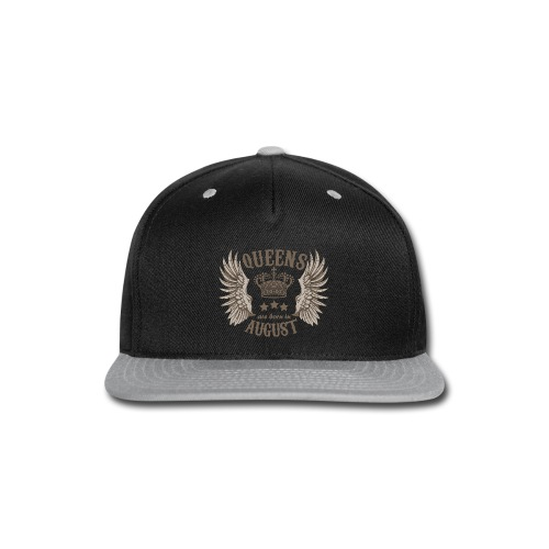 Queens are born in August - Snap-back Baseball Cap