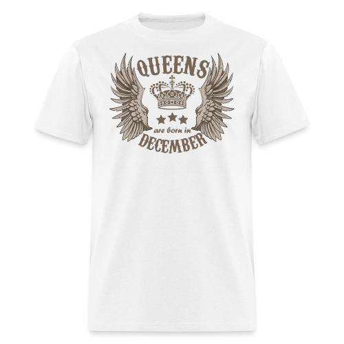 Queens are born in December - Men's T-Shirt