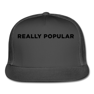 Really Popular - Trucker Cap