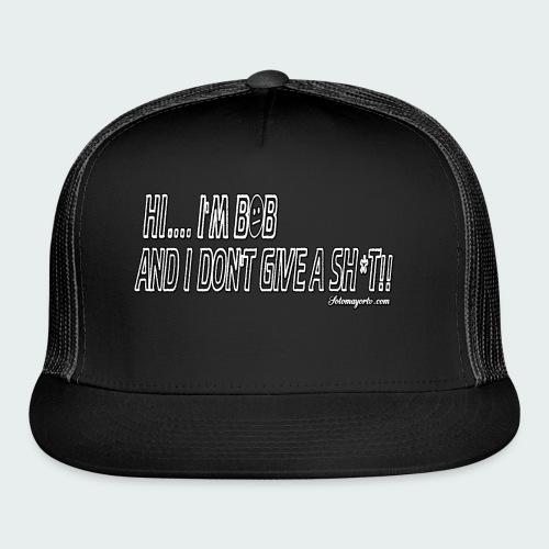Don't Give A Sh*t - Trucker Cap