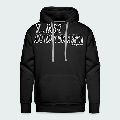 Don't Give A Sh*t - Men's Premium Hoodie