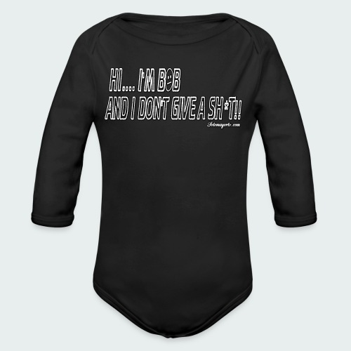 Don't Give A Sh*t - Organic Long Sleeve Baby Bodysuit