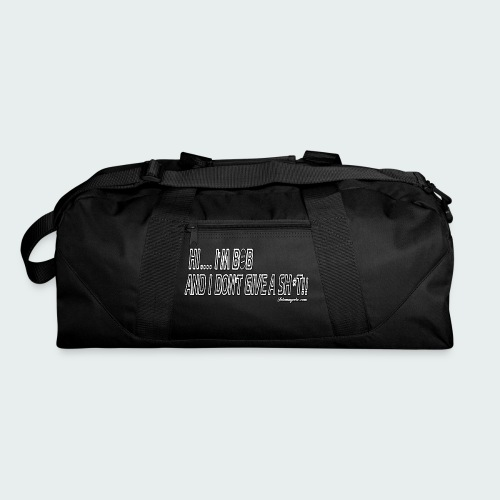 Don't Give A Sh*t - Duffel Bag