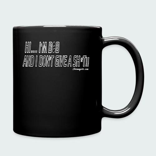 Don't Give A Sh*t - Full Color Mug