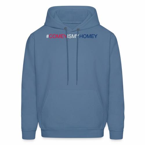 COMEY IS MY HOMEY - Men's Hoodie