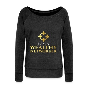 Wealthy Networker Women's Tank - Women's Wideneck Sweatshirt