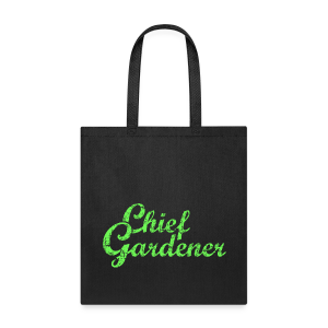 CHIEF GARDENER T-Shirt - Tote Bag
