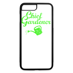CHIEF GARDENER T-Shirt - iPhone 7 Plus/8 Plus Rubber Case