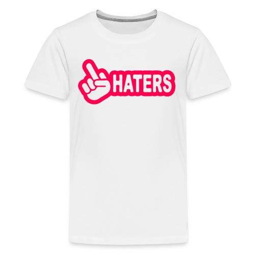 F**K Haters  - Kids' Premium T-Shirt