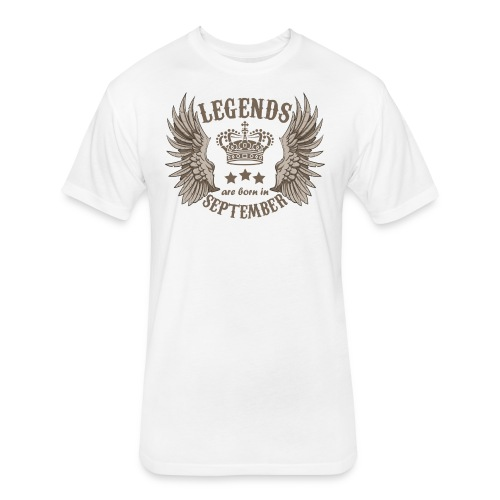 Legends Are Born In September - Fitted Cotton/Poly T-Shirt by Next Level