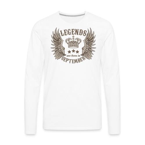 Legends Are Born In September - Men's Premium Long Sleeve T-Shirt