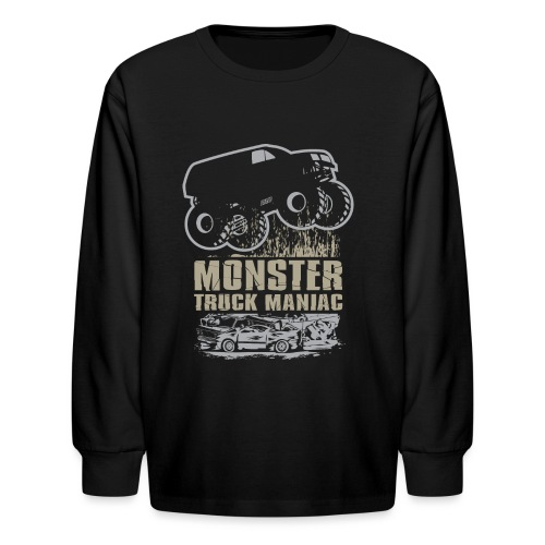 Monster Truck Maniac - Kids' Long Sleeve T-Shirt