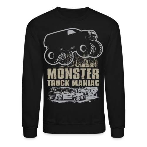 Monster Truck Maniac - Crewneck Sweatshirt