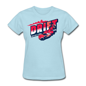 Drift Street Racing - Women's T-Shirt