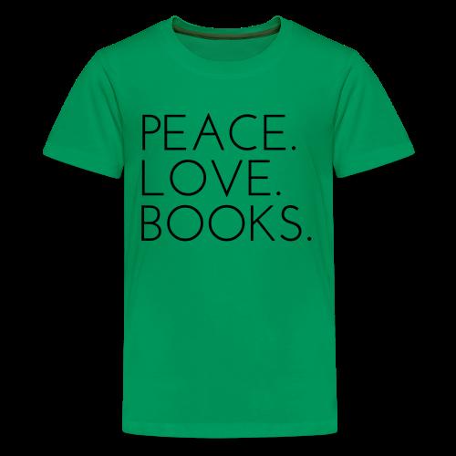 Peace. Love. Books. - Kids' Premium T-Shirt