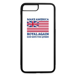 Make America Royal Again - iPhone 7 Plus/8 Plus Rubber Case