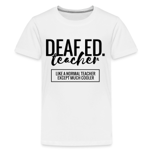 Cool Deaf Education Teacher - Kids' Premium T-Shirt