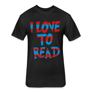 I Love To Read - Fitted Cotton/Poly T-Shirt by Next Level