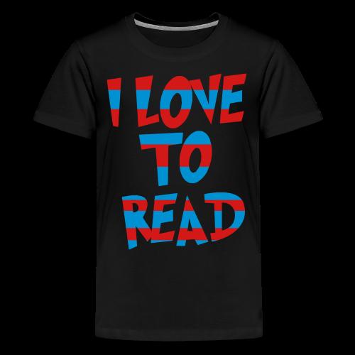 I Love To Read - Kids' Premium T-Shirt