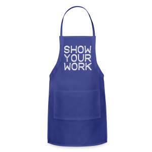 Show Your Work - Adjustable Apron