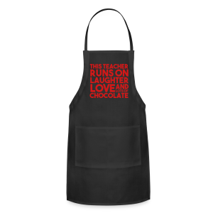 This Teacher Runs on Love Laughter and Chocolate - Adjustable Apron