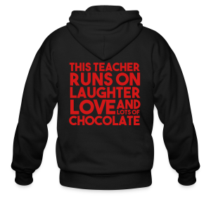 This Teacher Runs on Love Laughter and Chocolate - Men's Zip Hoodie