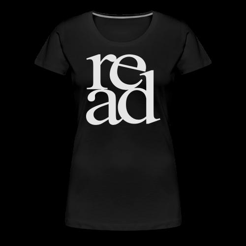 READ - Women's Premium T-Shirt