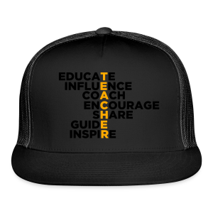 Teachers Do All These Things - Trucker Cap