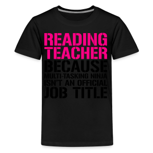 Reading Teacher... Ninja Isn't an Official Job Title | White + Metallic Silver - Kids' Premium T-Shirt