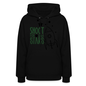 Shoot for the Stars - Women's Hoodie