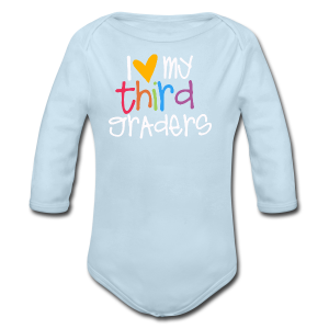 Love My Third Graders - Long Sleeve Baby Bodysuit