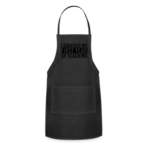 I Survived My First Year of Teaching - Adjustable Apron