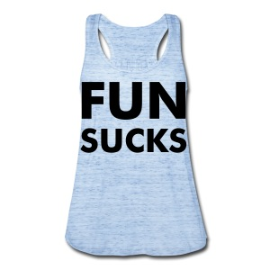 FUN SUCKS - Women's Flowy Tank Top by Bella