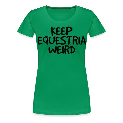 KEW - Women's Premium T-Shirt
